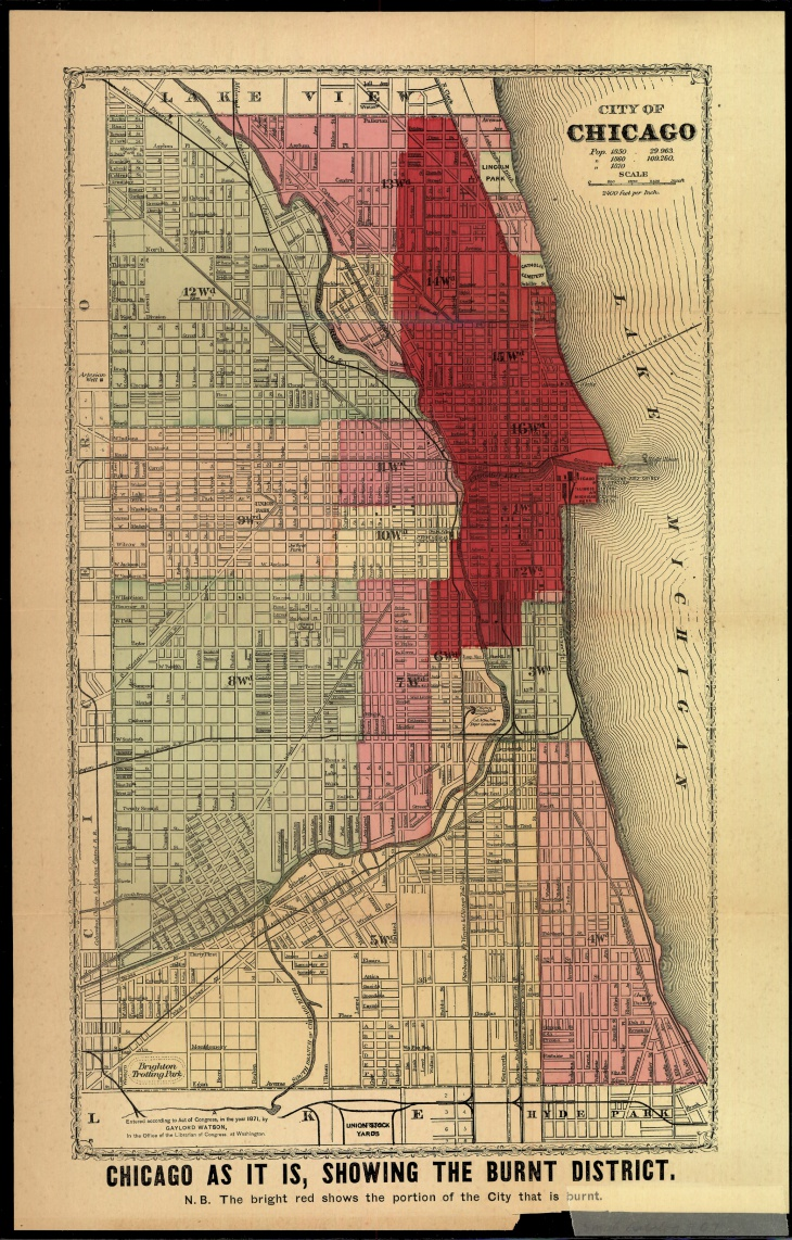 """In the aftermath of the Great Chicago Fire, maps were quickly produced to meet public demand for information about the disaster. This map, showing the """"burnt district,"""" appeared in The Great Fires in Chicago and the West, by E.J. Goodspeed, 1871."""