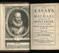Essays of Michael, Seigneur de Montaigne, 1685-86. Newberry Y 762 .M7668.