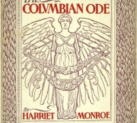 Harriet Monroe. The Columbian Ode. Designs by Will H. Bradley. 1893. Wing ZP 883 .W3425.