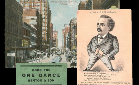 "A postcard showing the view down Madison Street, ""A cute little man of Chi-ca-go"" limerick, and ""Good for One Dance, Benton & Son"" dance card."