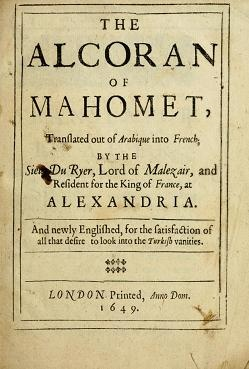 The Alcoran of Mahomet, London, 1649. Case B962 .64