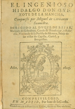 Cervantes, El ingenioso hidalgo don Qvixote de la Mancha, first edition, 1605. Newberry Case Y 722 .C344.