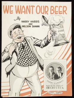 We Want Our Beer, 1931, Driscoll Series 2, Bx. 39