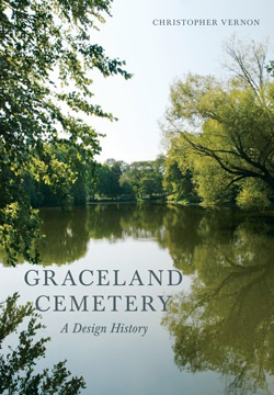 Cover image of Graceland Cemetery: A Design History