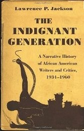 Cover of Lawrence P. Jackson's The Indignant Generation
