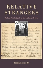 Cover image of Relative Strangers: Italian Protestants in the Catholic World