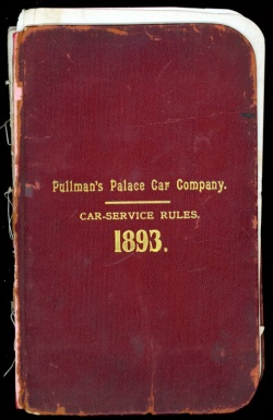 1893 handbook for Pullman's Palace Car Company employees.  Pullman 05/01/06, box 2, folder 20a
