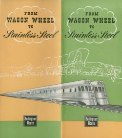 "Front cover of brochure. ""From Wagon Wheel to Stainless Steel."" 1945. From the Chicago, Burlington, and Quincy Railroad Company Records, 1847-1965. Newberry call number: CB&Q 32.9, Bx. 117, Fl. 924."
